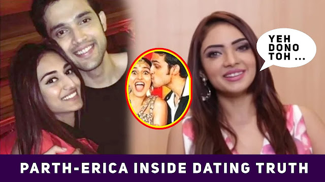 Here is  Why Fans want Parth Samthaan Erica Fernandes to date in real life