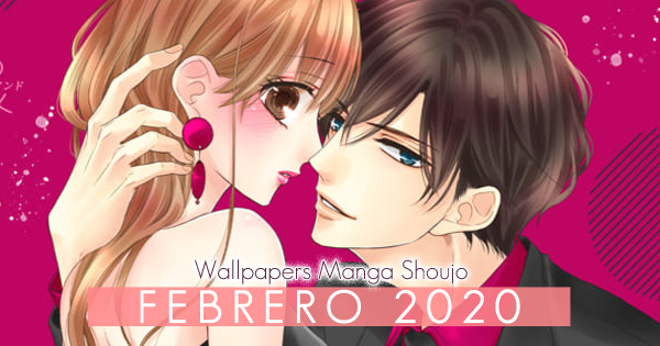 Wallpapers Manga Shoujo: Febrero 2020