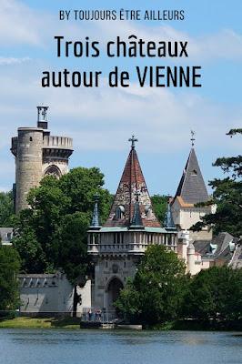 Trois châteaux à découvrir dans les environs de Vienne (Autriche)