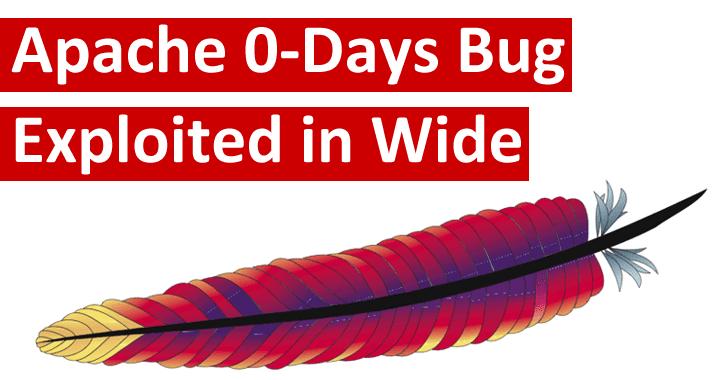 Apache HTTP Server 0-Day Bug Exploited in Wild – PoC Exploit Released