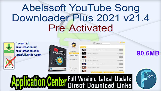 Abelssoft YouTube Song Downloader Plus 2021 v21.4 Pre-Activated