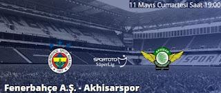 11 Mayıs 2019 Fenerbahçe Akhisarspor İddaa ve Maç Tahmini