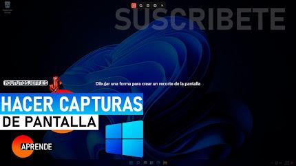 Hacer CAPTURA DE PANTALLA Windows 11