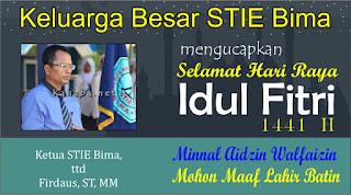 Ketua STIE Bima Mengucapkan Selamat Hari Raya Idul Fitri 1 Syawal 1441 Hijriyah