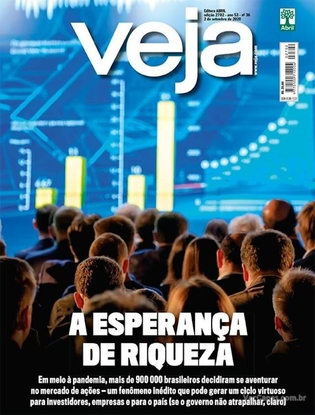 REVISTAS SEMANAIS- Destaques de capa das revistas que estão chegando ás bancas e residências dos assinantes neste final de semana. Sábado, 29/08/2020