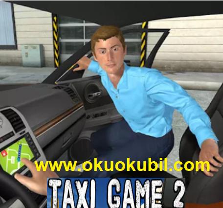 Taxi Game 2 v2.1.2 Taksi Şoförü Sınırsız Altın Hileli Mod Apk Son Sürüm İndir 2020