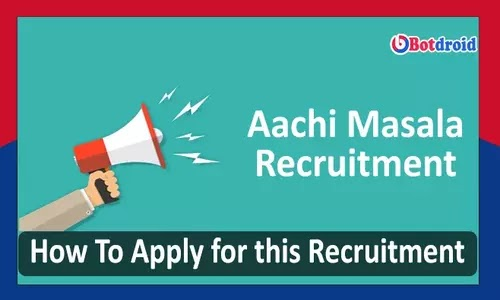Aachi Masala Recruitment 2021, Apply for Jobs in Aachi Masala Foods Chennai