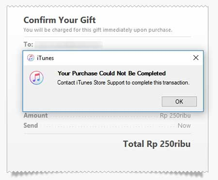 Your Purchase Could Not Be Completed. Contact iTunes Store Support to complete this transaction.