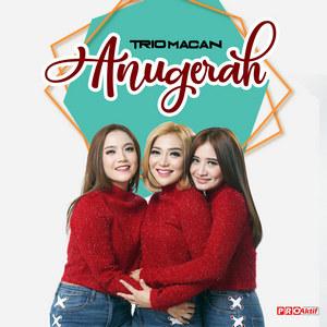 Trio Macan - Anugerah