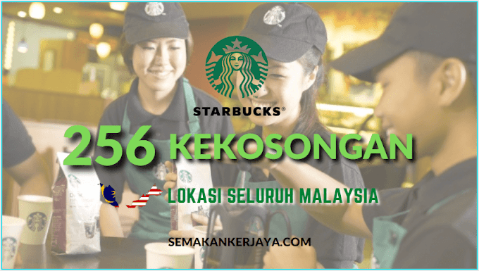 256 Jawatan Kosong Terkini di Berjaya Starbucks Coffee Company Sdn Bhd ~ Gaji dan Elaun Menarik Ditawarkan!