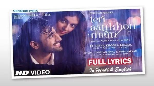 Teri Aankhon Mein Lyrics - Darshan Raval - Neha Kakkar
