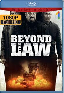 Sobre la Ley (Beyond the Law) (2019) [1080p BRrip] [Latino-Inglés] [LaPipiotaHD]