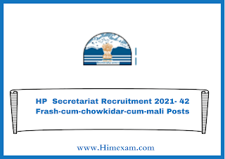 HP  Secretariat Recruitment 2021- 42 Frash-cum-chowkidar-cum-mali Posts