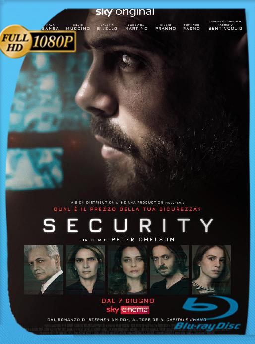 Seguridad (Security) (2021) NF [WEB-DL 1080P] Latino [Google Drive]