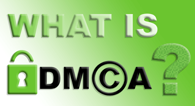 What is the DMCA and how to use it?