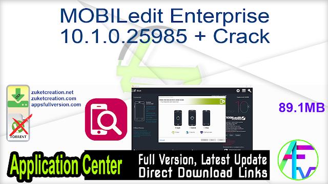 MOBILedit Enterprise 10.1.0.25985 + Crack