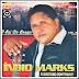 Indio Marks - O Rei do Brega - Vol. 03