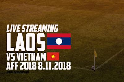 Live Streaming Laos vs Vietnam AFF 2018 8.11.2018