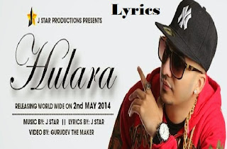 hulara full song lyrics j star video full hd