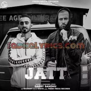 Jatt Garry Sandhu  New Punjabi Song
