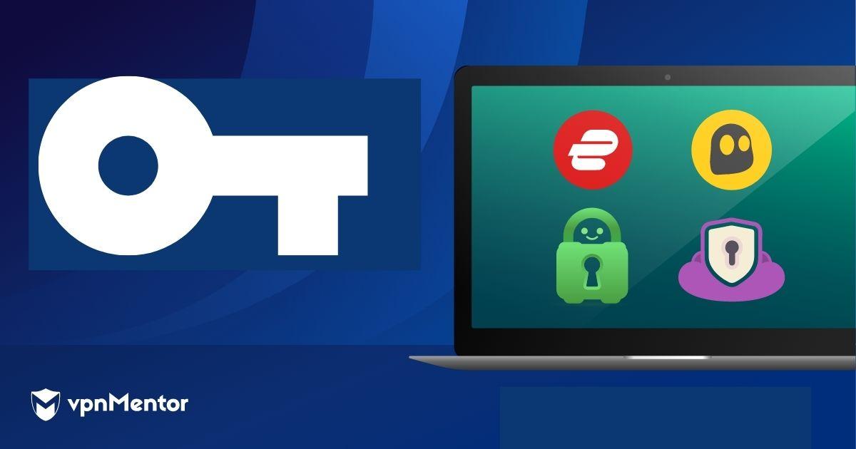 The Best VPNs in 2021 - Pick the Best VPN of 2021