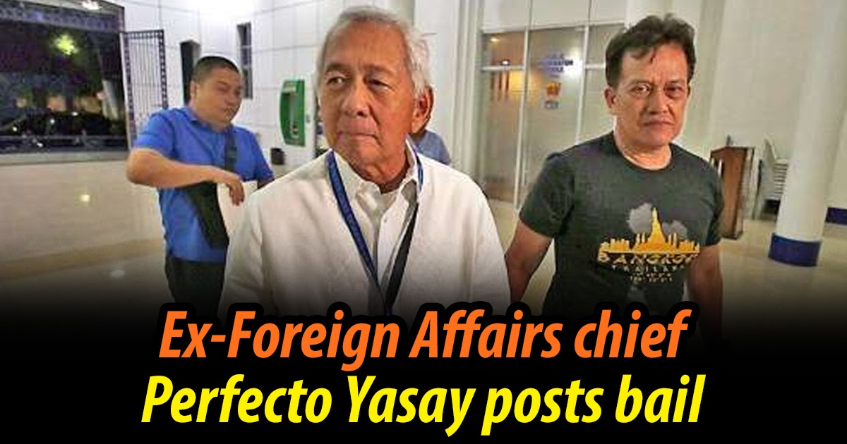 JUST IN | Ex-Foreign Affairs chief Perfecto Yasay posts bail