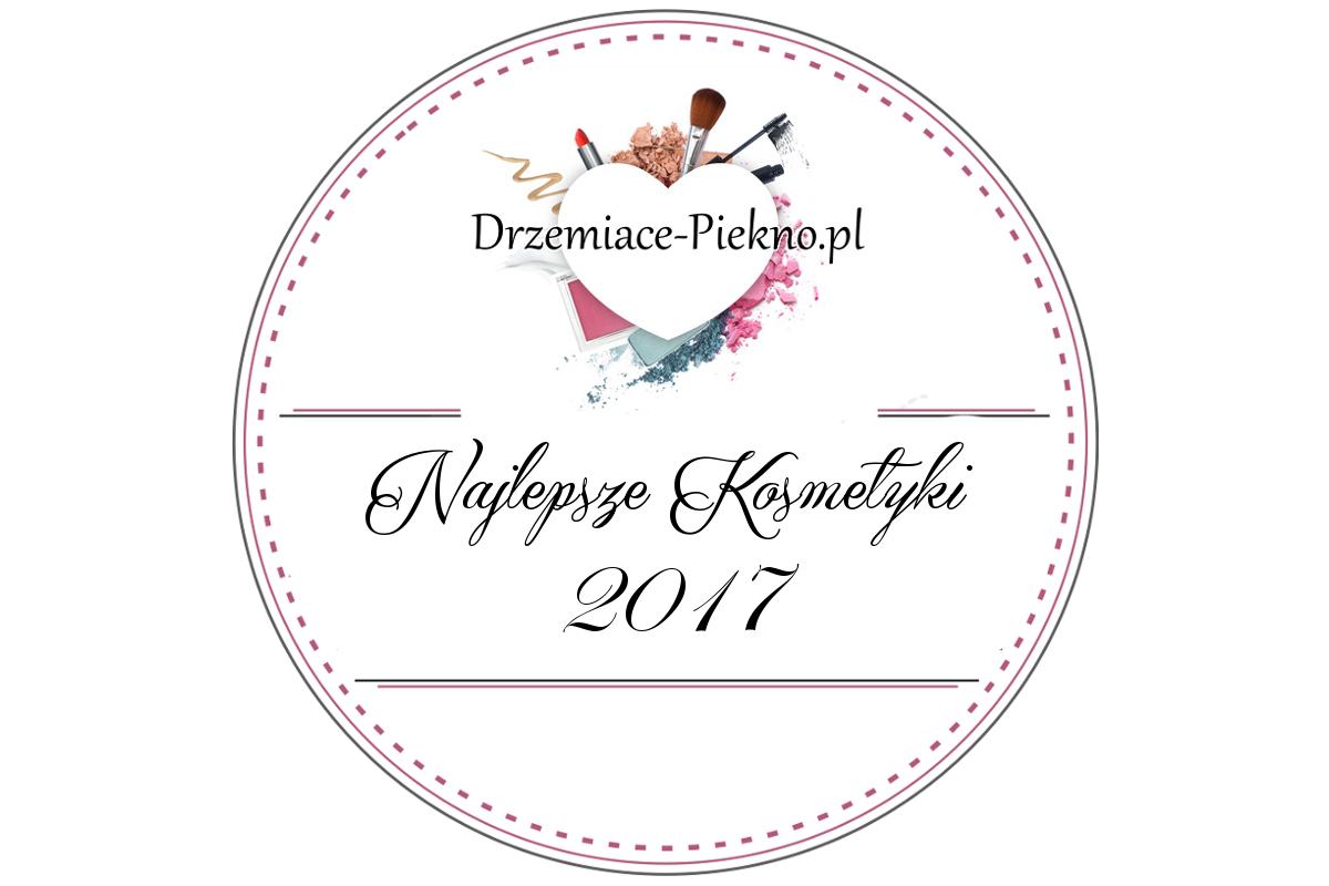 Najlepsze kosmetyki 2017 - Blogowe Podsumowanie Kosmetyczne