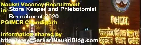 PGIMER Store Keeper Phlebotomist Recruitment 2020