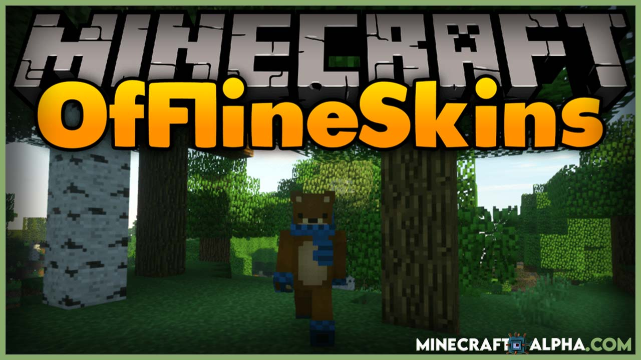 Offline Skins Mod For 1.16.5 To 1.15.2 All Versions (Use Your Skins in Offline Mode)