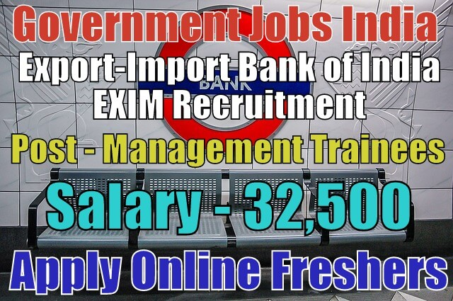 Exim Bank Recruitment 2018 For Management Trainees Apply Online Government Jobs India Jobsgovind