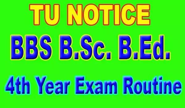 Bachelor 4th year Exam Routine 2077