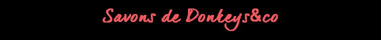 titre-savons-Donkeys&co