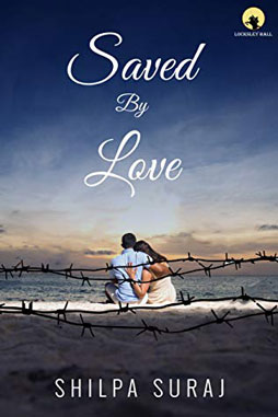 Saved by Love by Shilpa Suraj Review by Njkinny on Njkinny's Blog