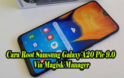 Cara-Root-Samsung-Galaxy-A20-Pie-9.0-SM-A205F-SM-A205FN-SM-A205G-SM-A205GN-Via-Magisk-Manager