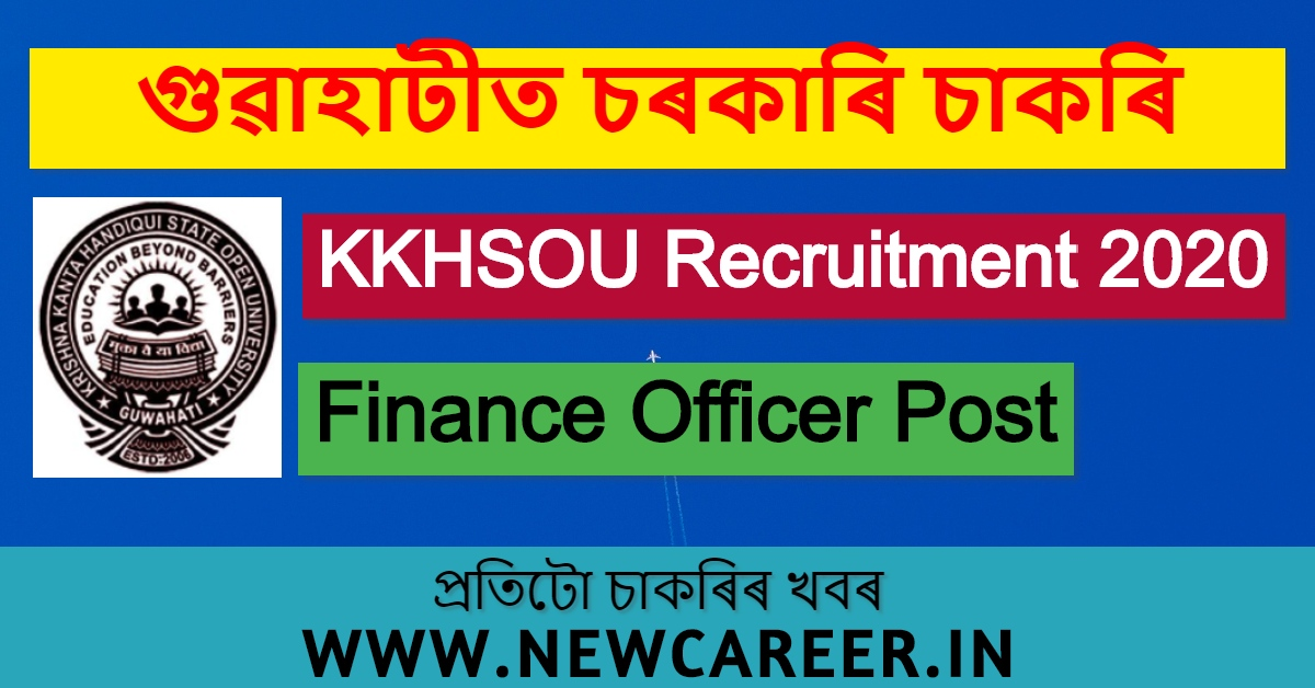 KKHSOU Recruitment 2020, Guwahati: Apply Online For Finance Officer Post