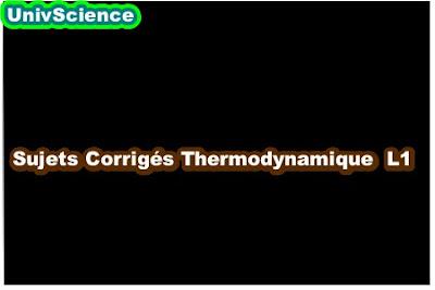 Sujets Corrigés Thermodynamique L1 .
