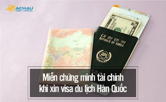 Đối tượng nào được miễn chứng minh tài chính khi xin visa du lịch Hàn Quốc
