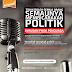 Tidak Boleh Semua Orang Semaunya Membicarakan Politik (Urusan Para Penguasa, Masalah Ekonomi, Kemasyarakatan & Perkara Besar Lainnya!!)