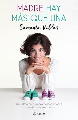 LIBRO - Madre hay más que una : Samanta Villar  (Planeta - 24 Enero 2017)  MADRES E HIJOS - BIENESTAR  Edición papel & digital ebook kindle  Comprar en Amazon España
