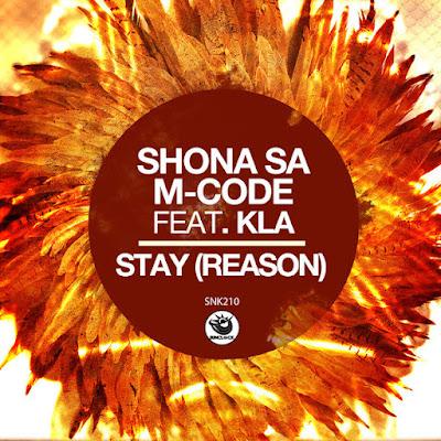 Shona SA, M-Code & Kla - Stay (Reason)