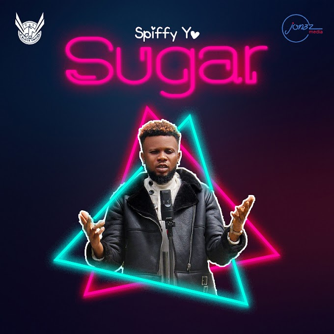 MUSIC: SpiFFy Yo - Sugar /@Spiffy_Yo