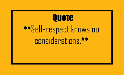 Self-Respect Quotes - Quotes about - Self-respect
