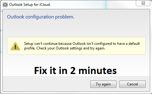 Setup Cannot Continue because Outlook isn't Configured to have a Default Profile : Fix the error