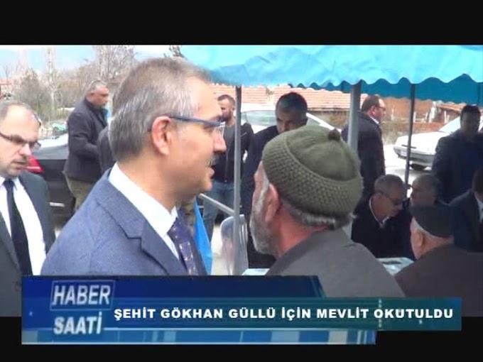 Gökhan Güllü için memleketi Tokat'ın Turhal ilçesinde mevlit okutuldu