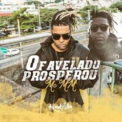 O Favelado Prosperou - MC MM Mp3