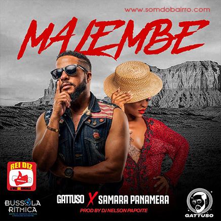 Gattuso Feat. Samara Panamera - Malembe | Baixar mp3