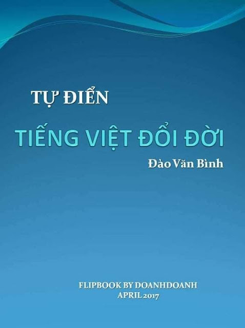 Tự Điển Tiếng Việt Đổi Đời-Đào Văn Bình T%25E1%25BB%25B1%2B%25C4%2590i%25E1%25BB%2583n%2BTi%25E1%25BA%25BFng%2BVi%25E1%25BB%2587t%2B%25C4%2590%25E1%25BB%2595i%2B%25C4%2590%25E1%25BB%259Di-%25C4%2590%25C3%25A0o%2BV%25C4%2583n%2BB%25C3%25ACnh
