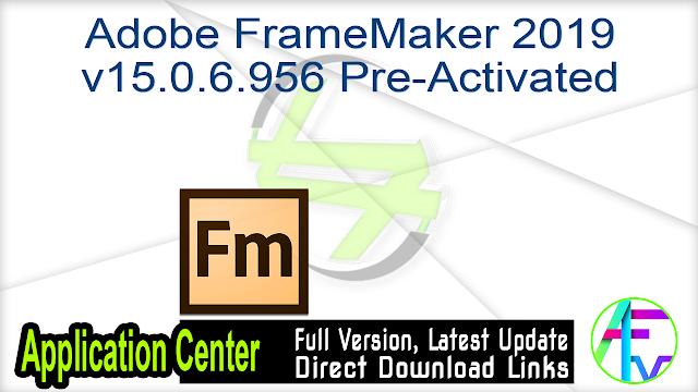 Adobe FrameMaker 2019 v15.0.6.956 Pre-Activated