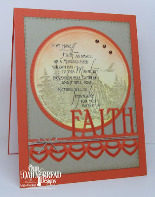 ODBD Keep Climbing, ODBD Mountains, ODBD Custom Faith Border Die, ODBD Custom Deco Border Die, ODBD Custom Double Stitched Rectangles Dies, ODBD Custom Double Stitched Circles Dies, ODBD Custom Circles Dies, Card Designer Angie Crockett