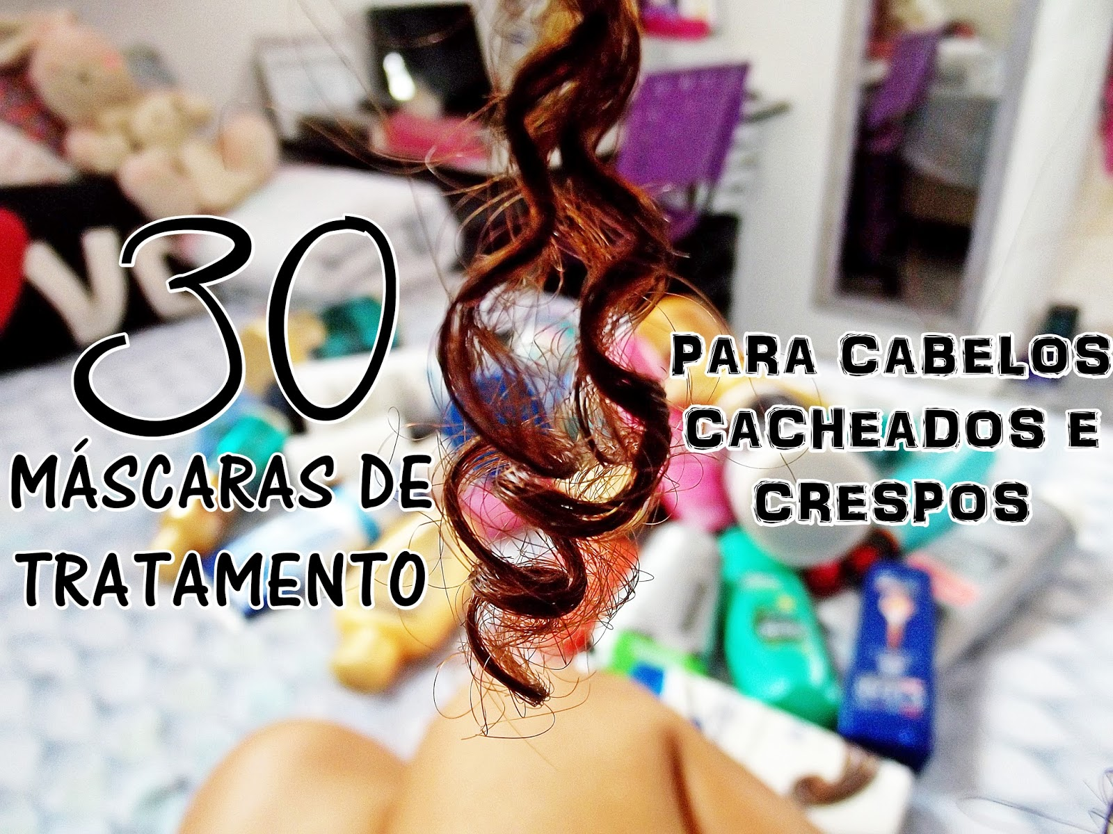 30 opções de máscaras de tratamento para cabelos cacheados e crespos, kahchear, kahena kévya, kahena, cabelo cacheado, voltando aos cachos, mascaras ideais para cabelo cacheado, mascaras ideais para cabelos crespos, cachos, crespo, ondulado,